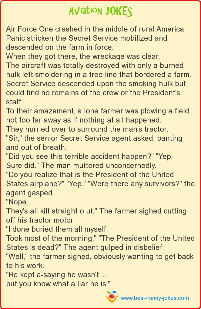 Air Force One crashed in the m