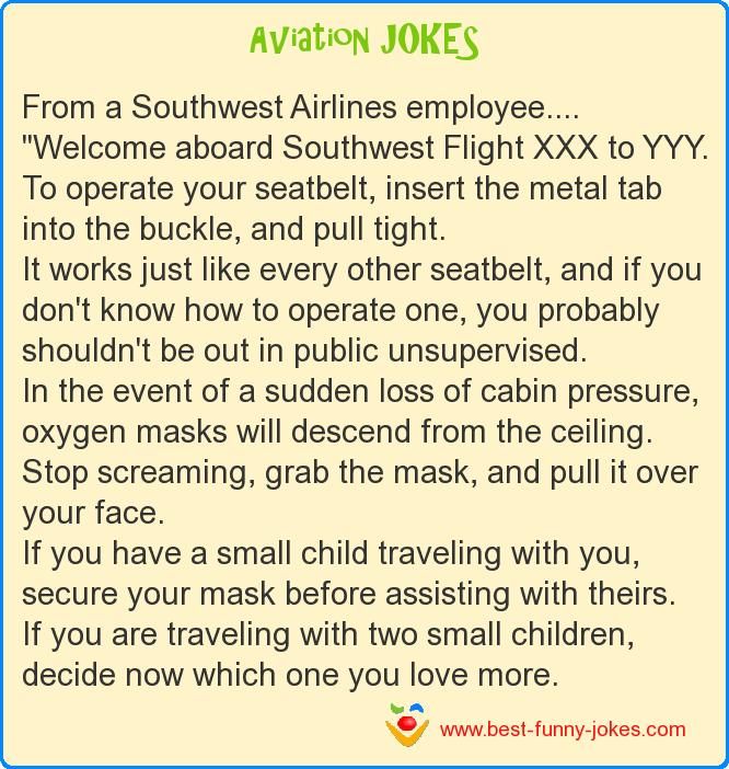 From a Southwest Airlines empl
