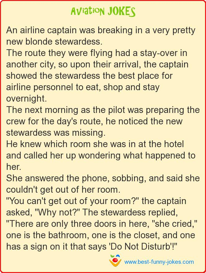 An airline captain was breakin