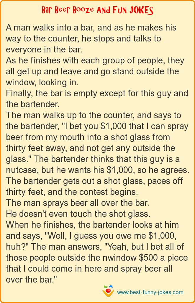 A man walks into a bar, and