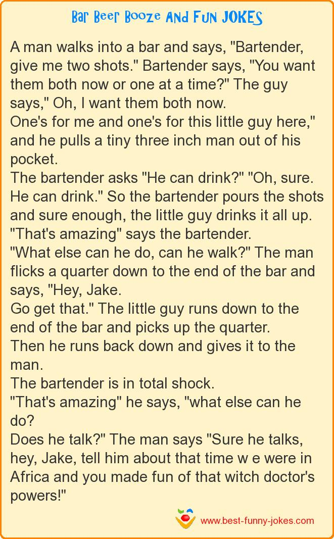 A man walks into a bar and s