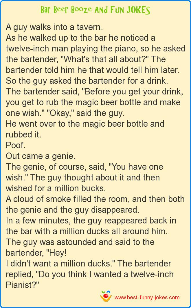 A guy walks into a tavern.