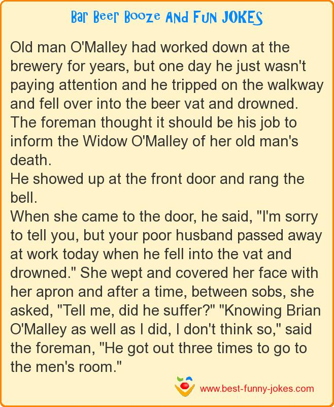 Old man O'Malley had worke