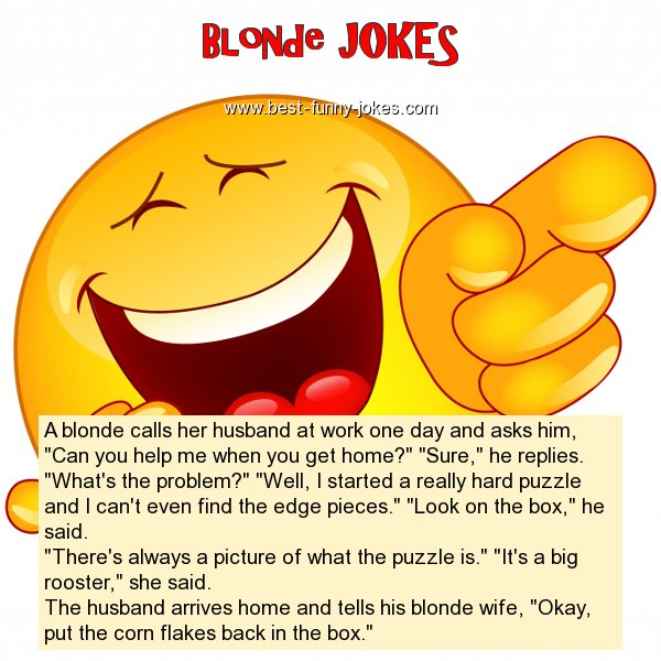 A blonde calls her husband a