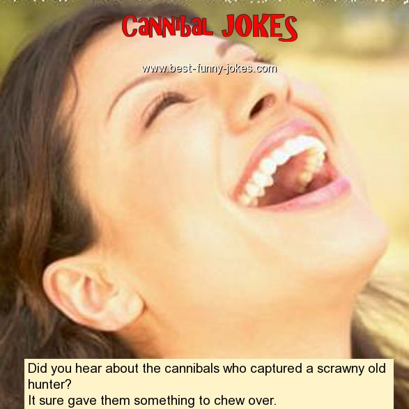Did you hear about the canni