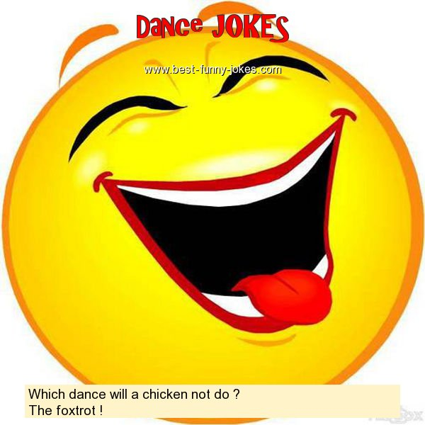 Which dance will a chicken not