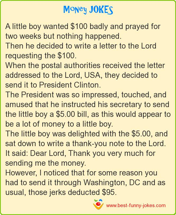 A little boy wanted $100 bad