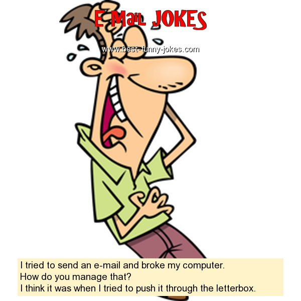 I tried to send an e-mail and