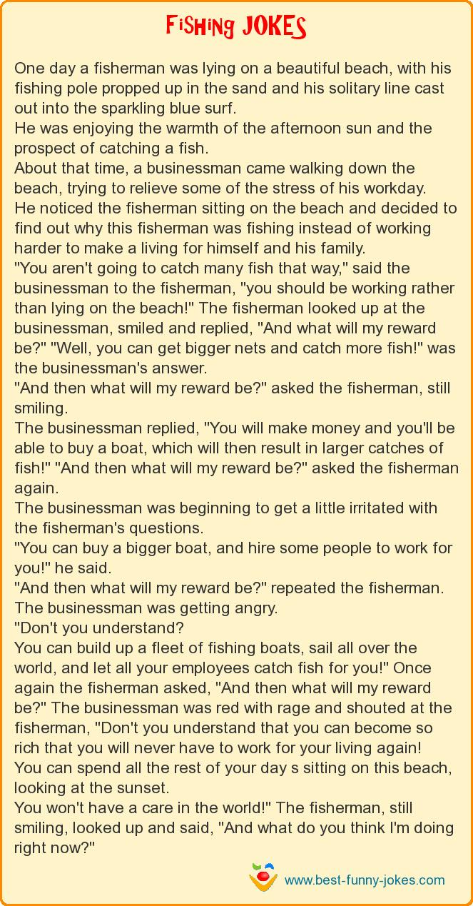 One day a fisherman was lying