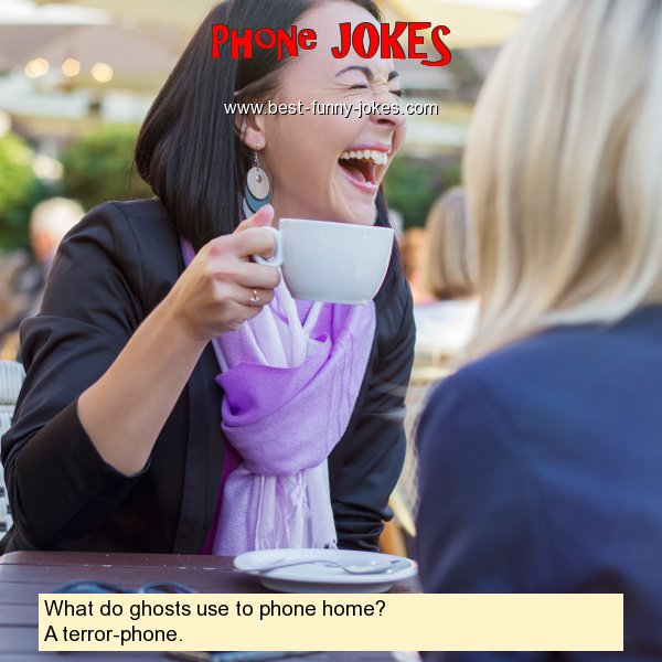 What do ghosts use to phone ho