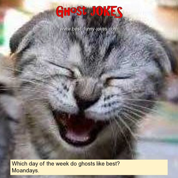 Which day of the week do ghost