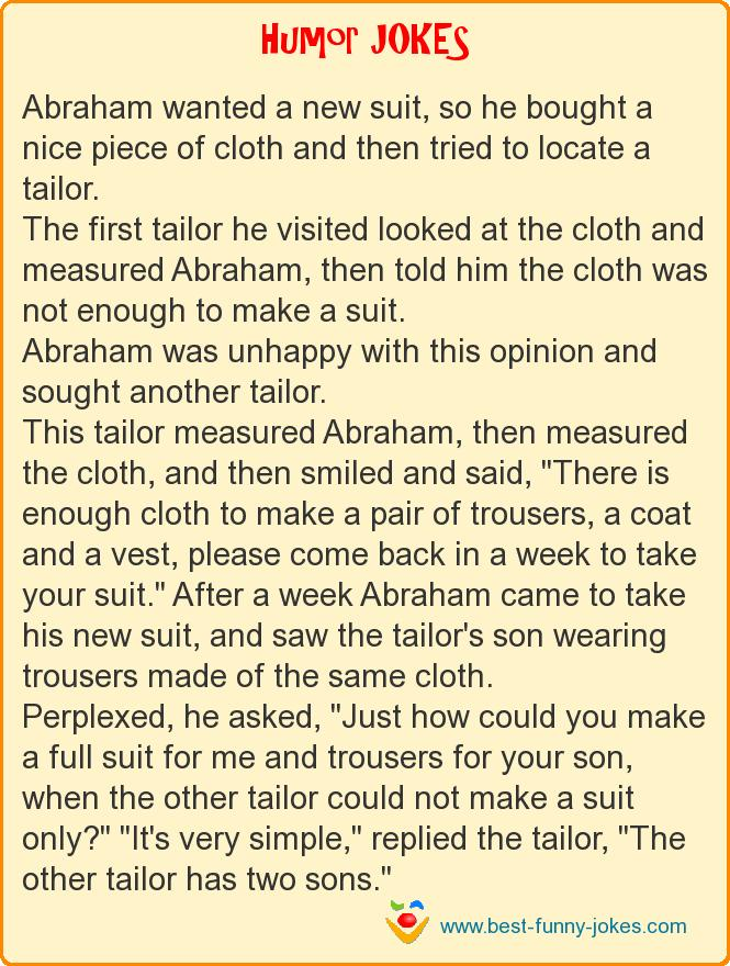 Abraham wanted a new suit, s