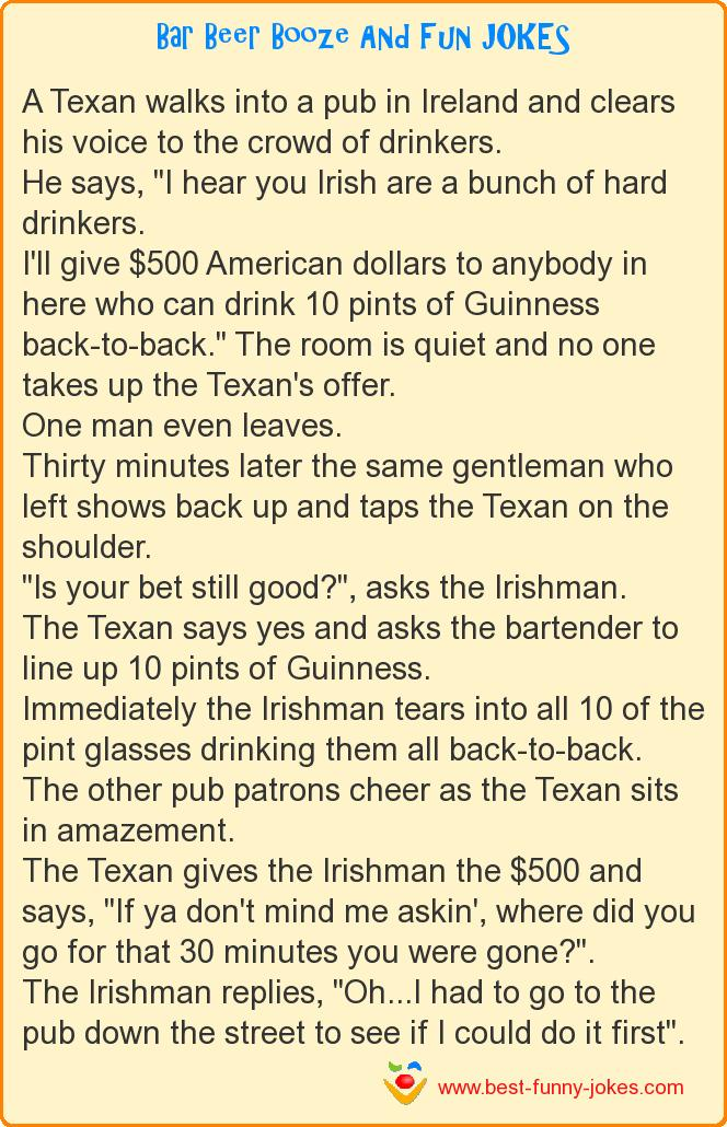 A Texan walks into a pub in