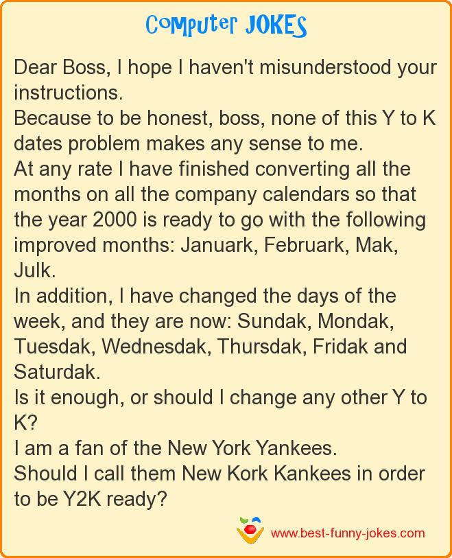 Dear Boss, I hope I haven't m