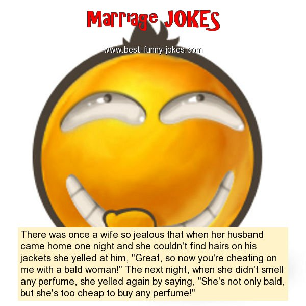 There was once a wife so jealo