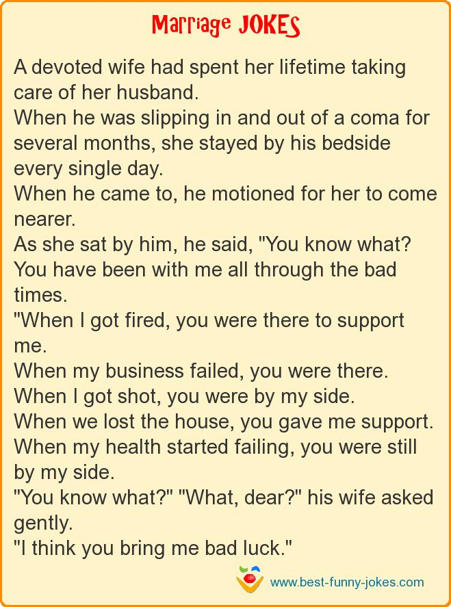 A devoted wife had spent her l