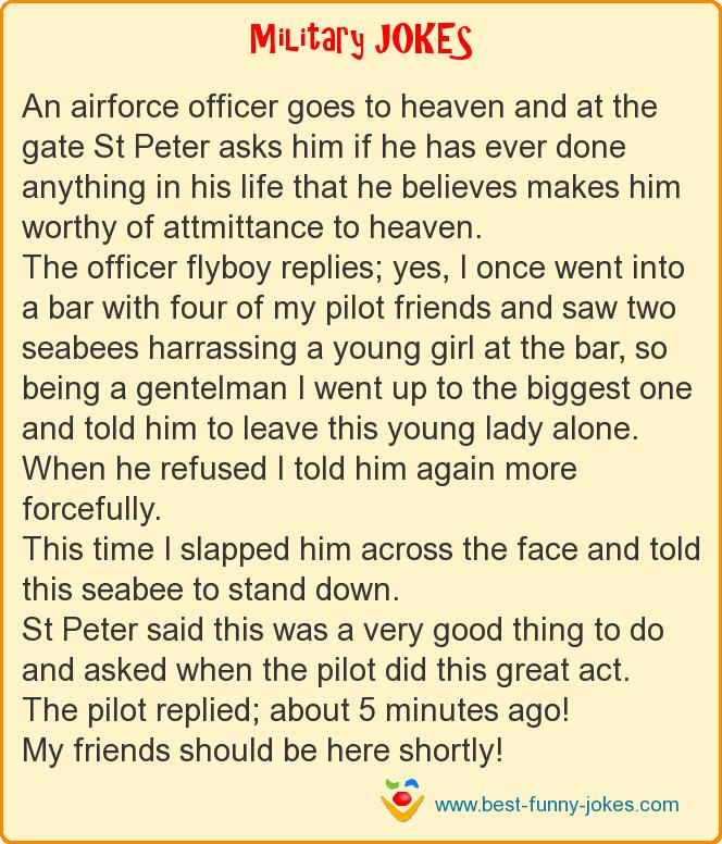 An airforce officer goes to