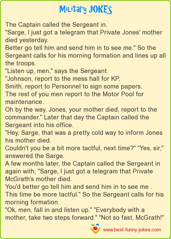 The Captain called the Sergean