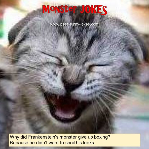 Why did Frankenstein's monster