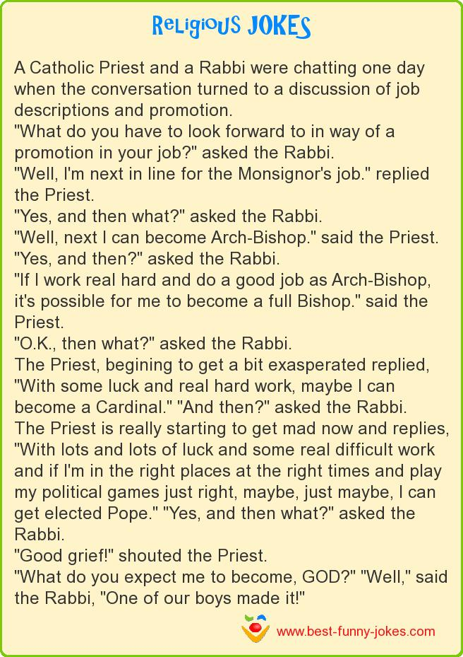 A Catholic Priest and a Rabb