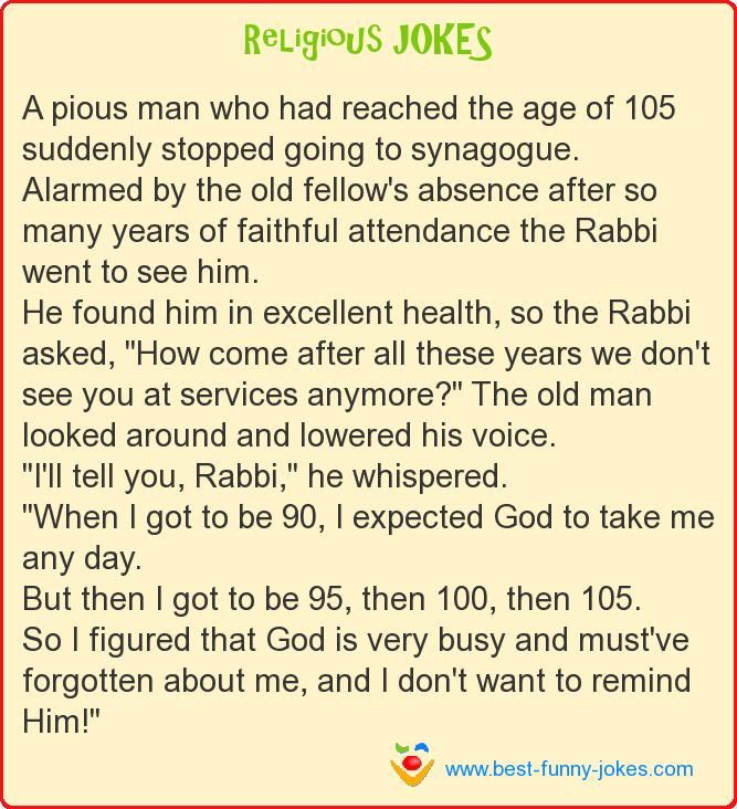 A pious man who had reached th