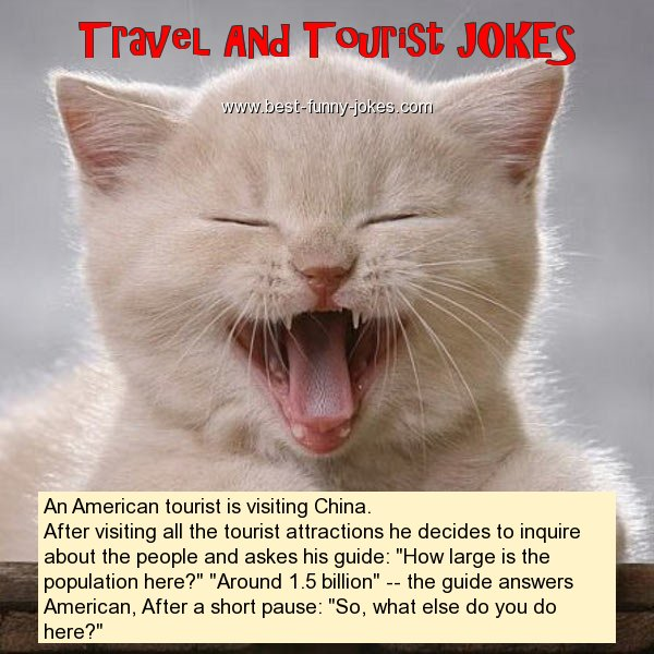 An American tourist is visit