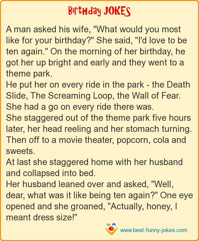 A man asked his wife,